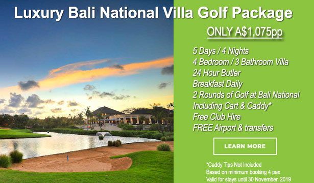 Luxury Bali National Villa Golf Package