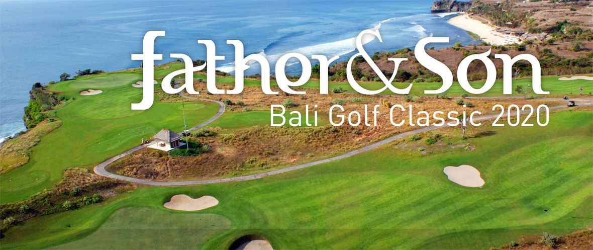 Father & Son Golf Classic Bali 2020